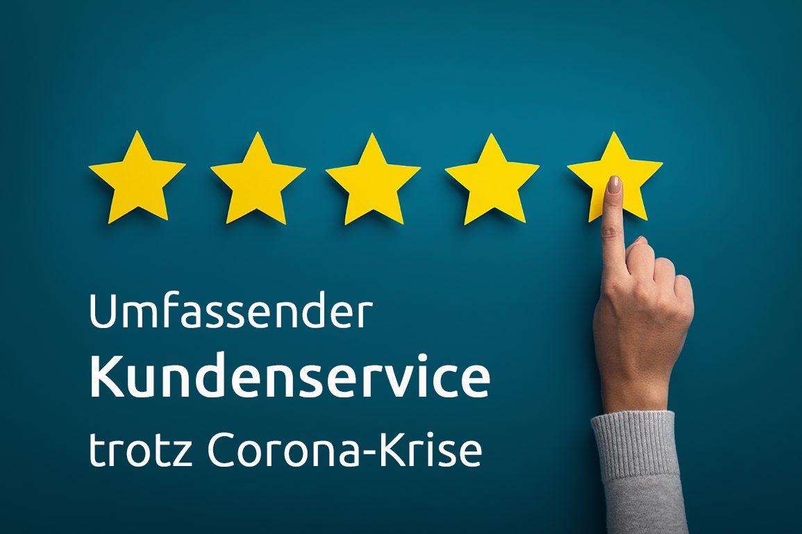 Kundenservice trotz Corona-Krise