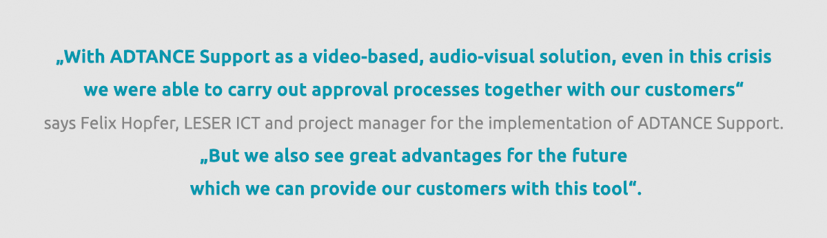 Quote LESER about ADTANCE Support