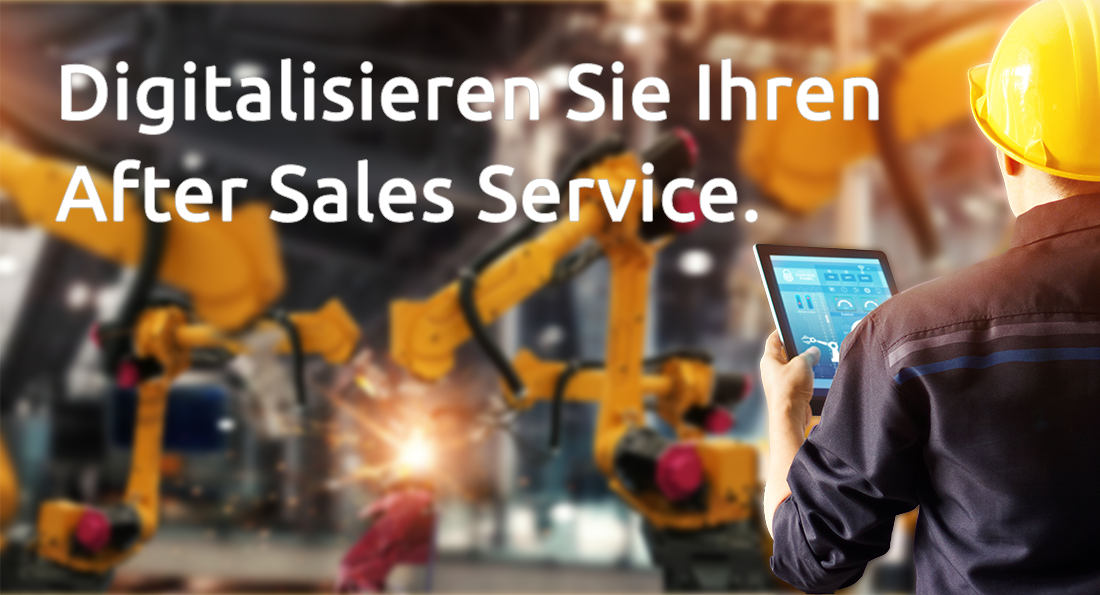 After Sales Service digitalisieren